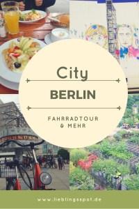 Citytrip Berlin mit Street Art und Fahrrad-Tour