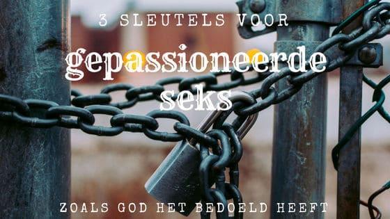 3 sleutels voor gepassioneerde seks