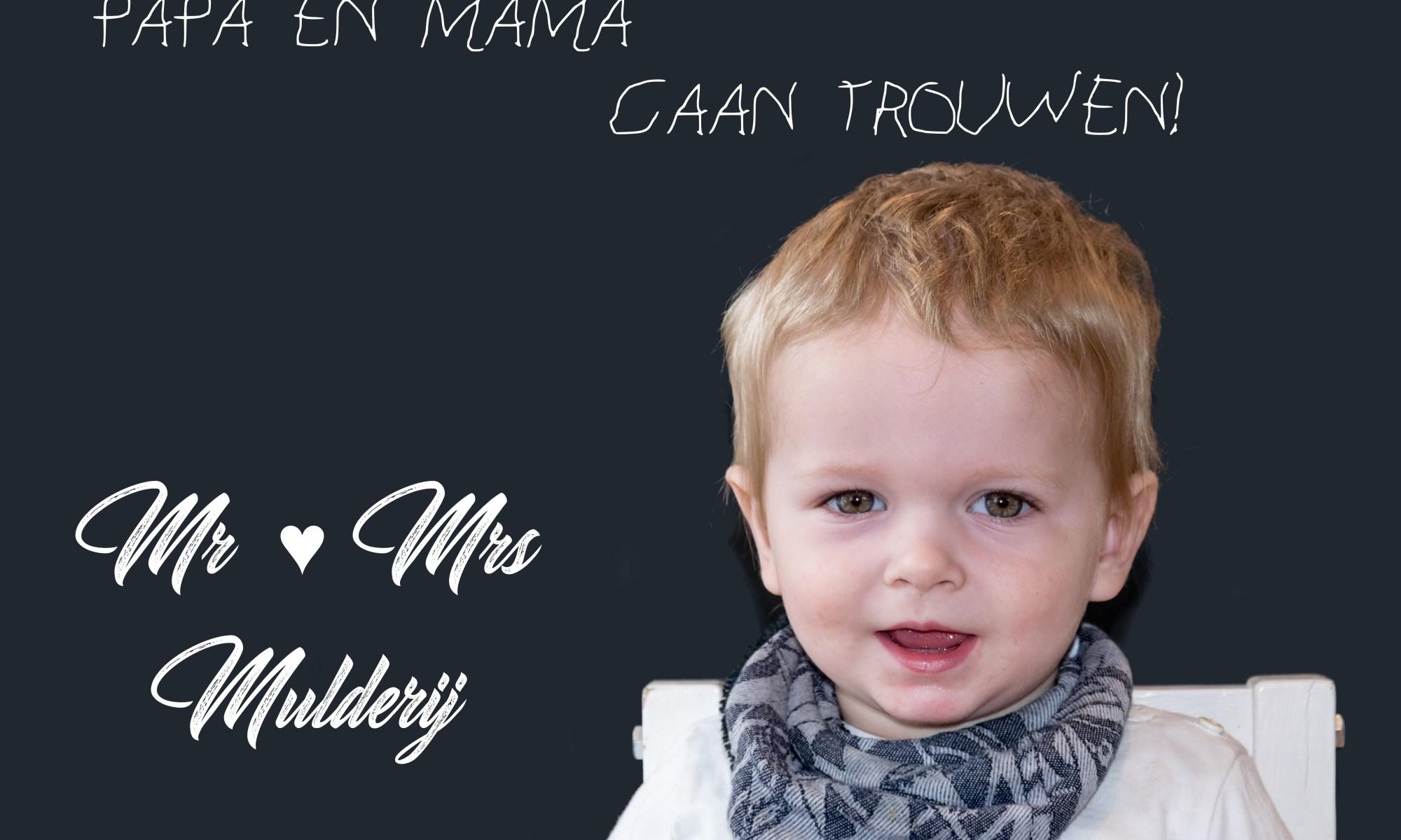 Papa en mama gaan trouwen - Mr & Mrs Mulderij