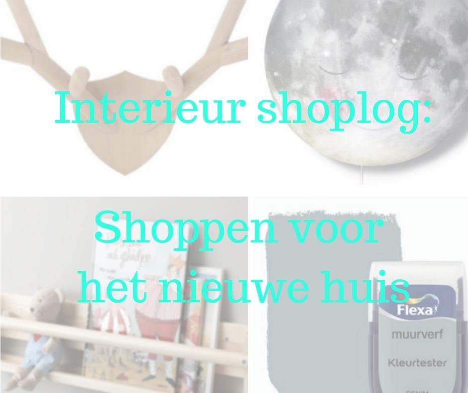 Interieur Shoplog: shoppen voor het nieuwe huis…