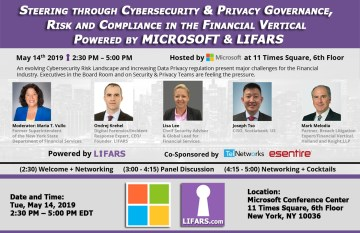 LIFARS, LLC collaborated with Microsoft to deliver this exciting panel Steering through Cybersecurity Privacy Governance, Risk and Compliance in the Financial Vertical