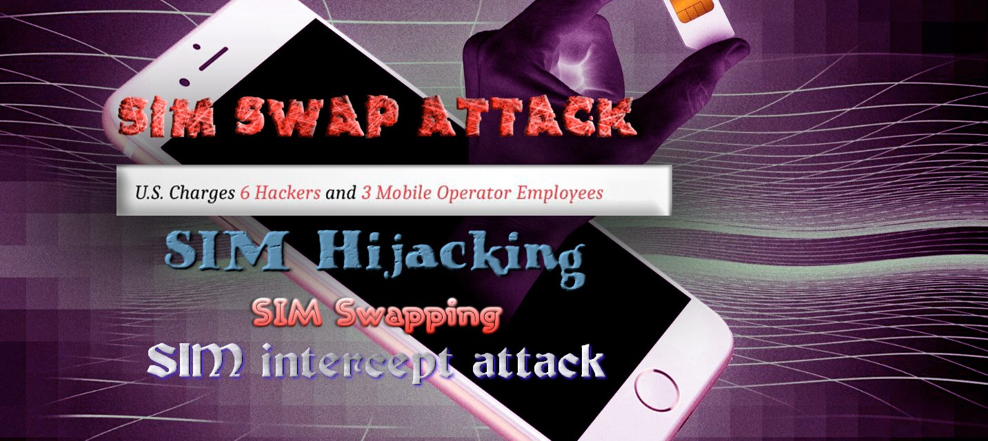 SIM Swap Attack Let Hackers Port a Telephone Number to a New SIM to Hack, Bypass 2FA