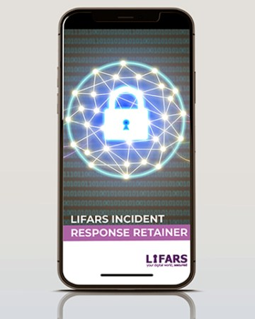 LIFARS, partners with you through our Incident Response Retainer Service to provide peace of mind in knowing you have an experienced partner to address any cybersecurity incident that threatens your firm