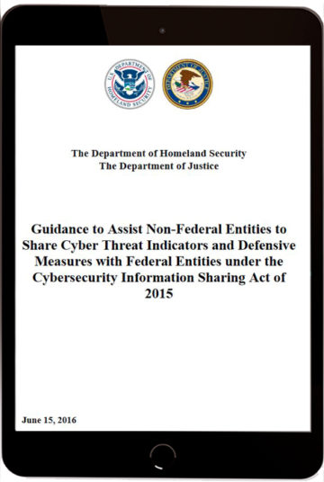 Guidance to Assist Non-Federal Entities to Share Cyber Threat Indicators and Defensive Measures with Federal Entities under the Cybersecurity Information Sharing Act