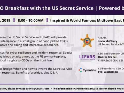 Private CISO Breakfast with the U.S. Secret Service, Powered by LIFARS