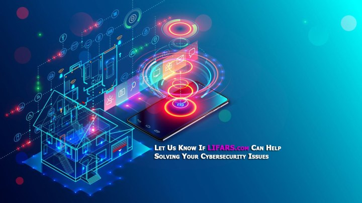 Let Us Know If LIFARS.com Can Help Solving Your Cybersecurity Issues
