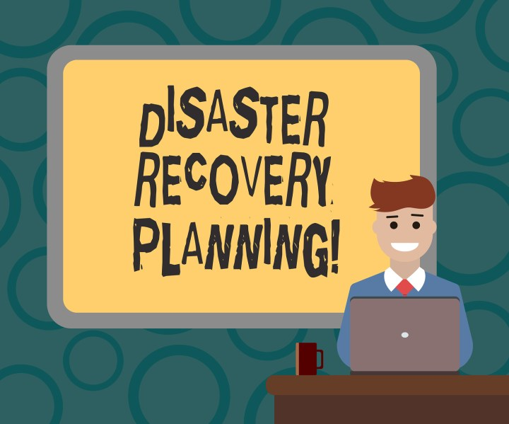 Tips for Creating an Effective Disaster Recovery Plan