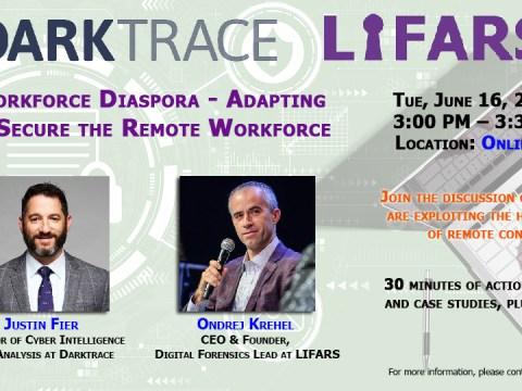June 16 LIFARS Webinar - Workforce Diaspora - Adapting to Secure the Remote Workforce