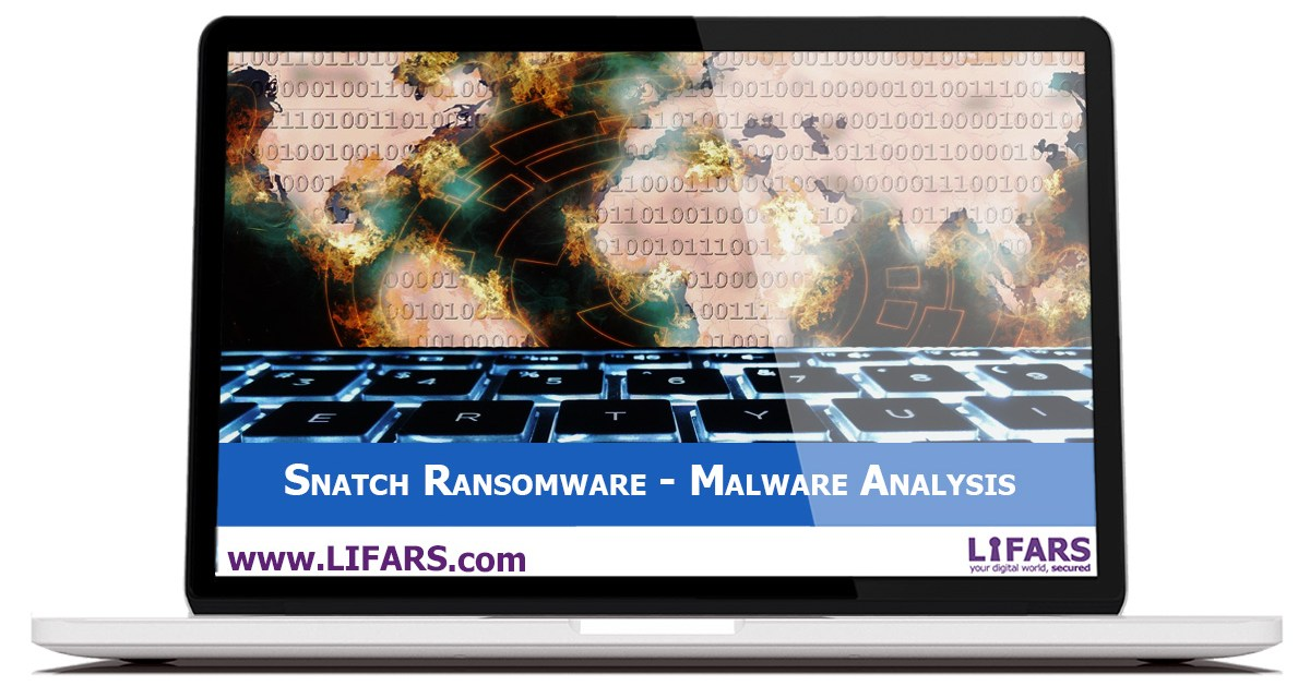 Snatch Ransomware - Malware Analysis Case Study
