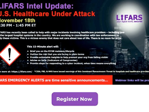 LIFARS-Cybersecurity-Intel-Update-US-Healthcare-Under-Attack