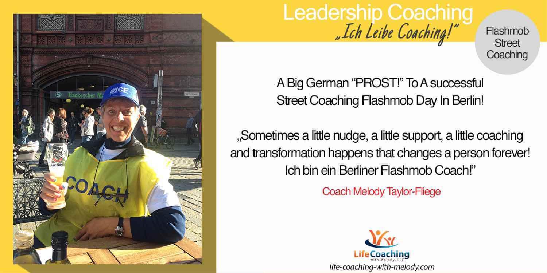 "A Big German ""PROST!"" To A successful Street Coaching Flashmob Day In Berlin!"