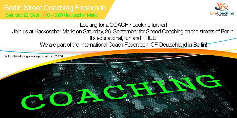 Looking for a COACH? Free Coaching Flashmob Berlin - Tomorrow at Hackescher Markt!