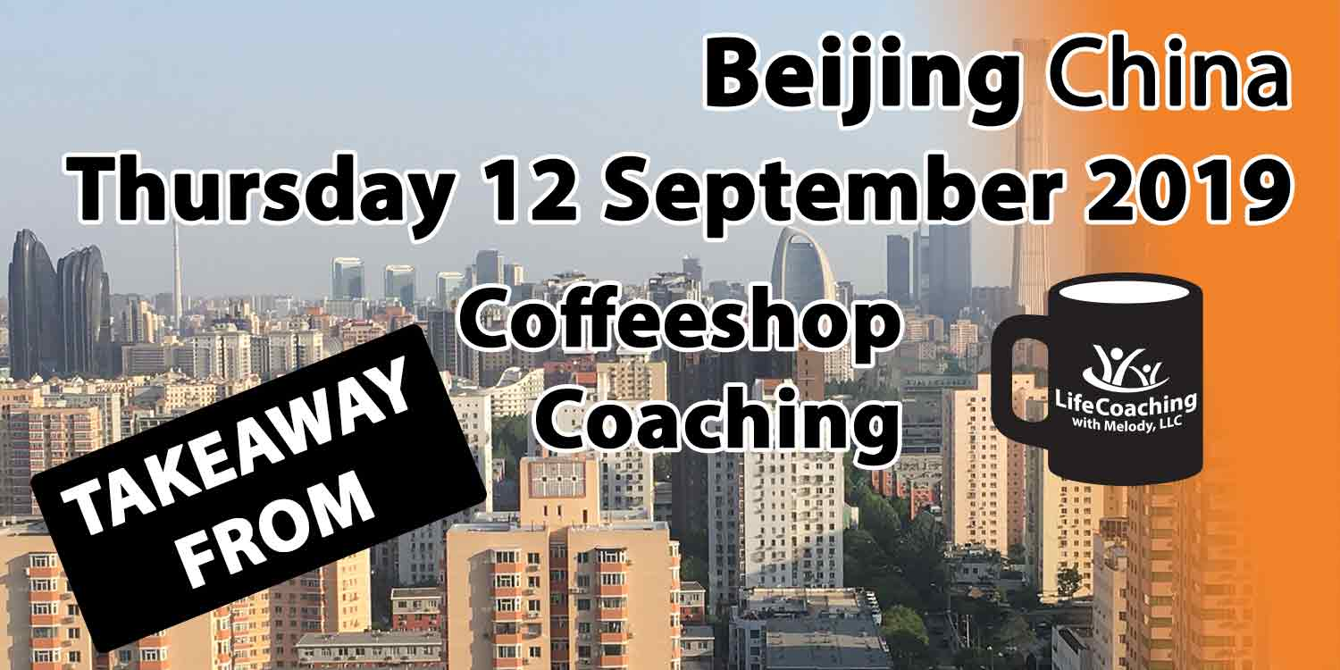Image Beijing China Financial District with words Takeaway From Beijing China Thursday 12 September 2019 Coffeeshop Coaching