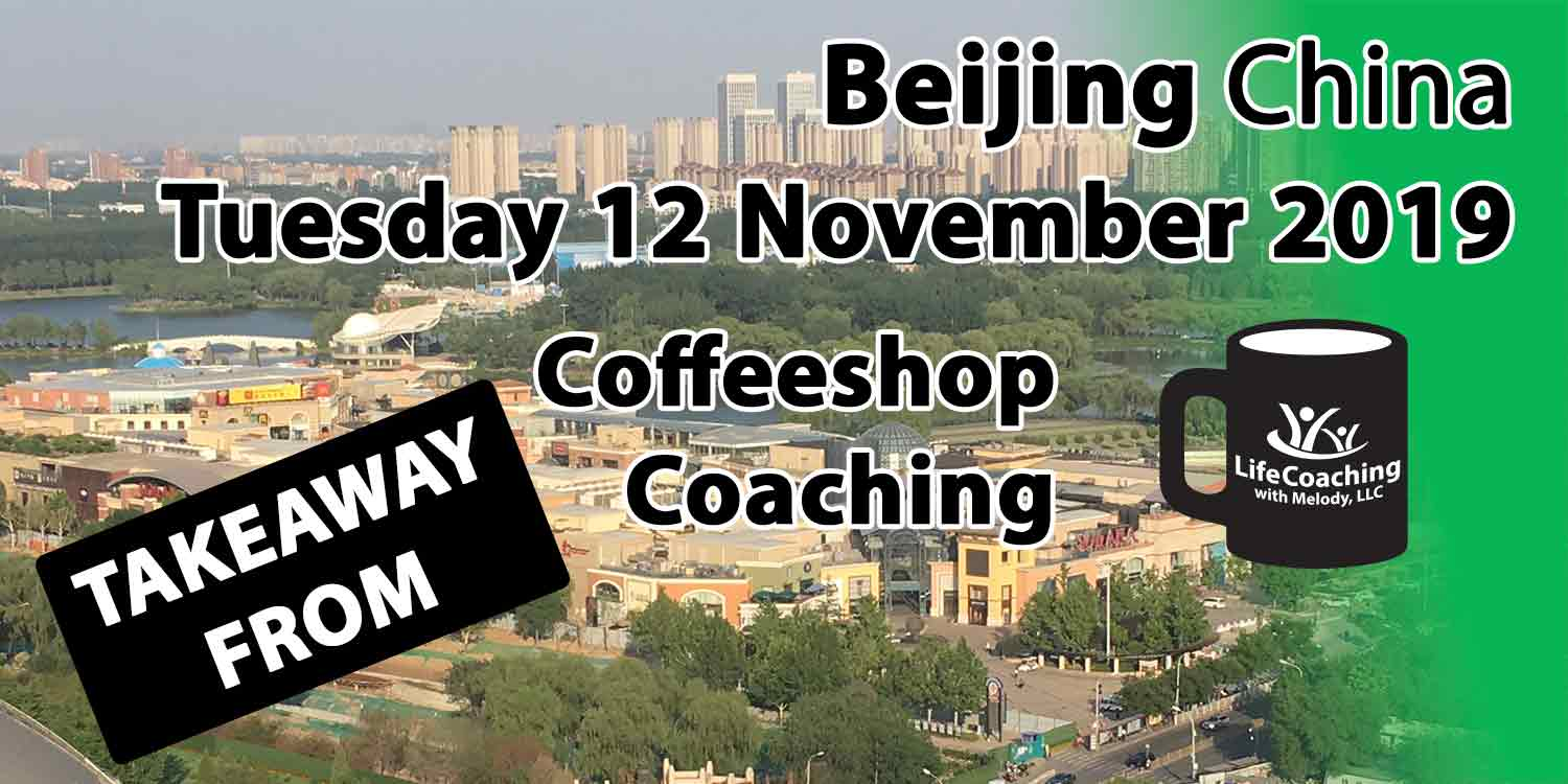 Image Beijing China Solana Shopping Center and Chaoyang Park with words Takeaway from Beijing China Tuesday 12 November 2019 Coffeeshop Coaching
