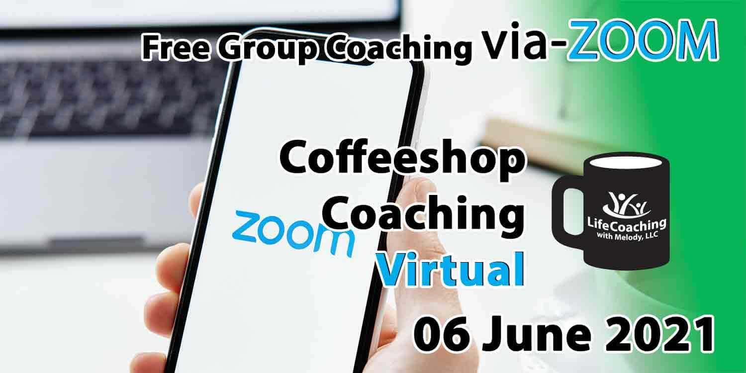 Image of a mobile phone and laptop with zoom logo on the screen and the words Free Group Coaching Via-ZOOM Coffeeshop Coaching Virtual 06 June 2021