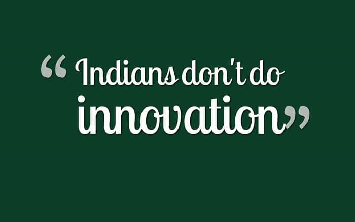 Invisible Innovation In India