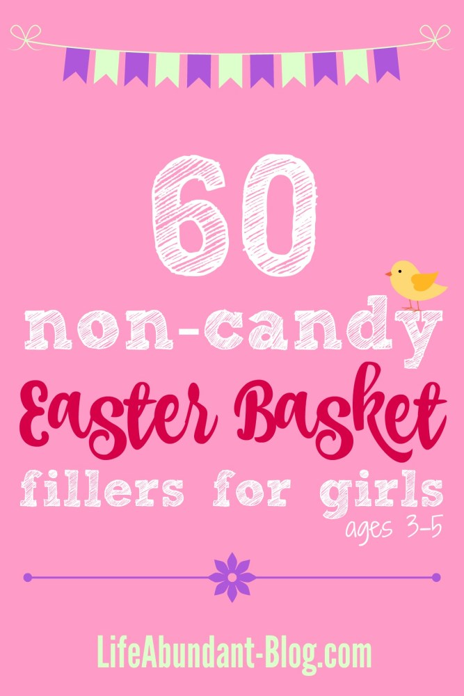 60 Non-Candy Easter Basket Fillers for Girls