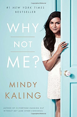 why not me - mindy kaling