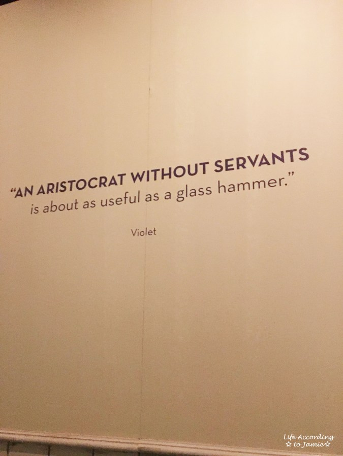 Downton Abbery - The Exhibition - Violet quote