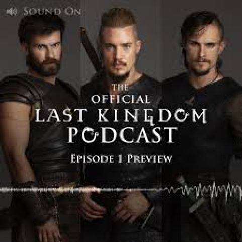 The Last Kingdom Podcast