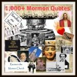 1000+ Mormon Quotes