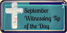 September Witnessing Tip 16