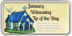 january-witnessing-tip-of-the-day-7