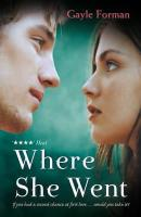 Where She Went by Gayle Forman cover