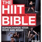 he HIIT Bible by Steve Barrett is the ultimate guide to High-Intensity Interval Training