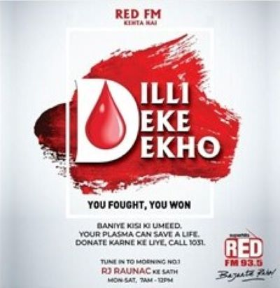 RED FM's Dilli Deke Dekho campaign to encourage plasma donation