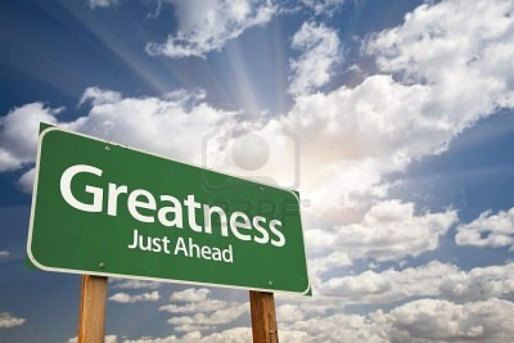 Greatness is Not Something You are Born With. Is it too late?