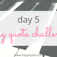 Five Day Song Quote Challenge - Day 5