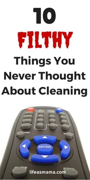 10 Filthy Things You Never Thought About Cleaning