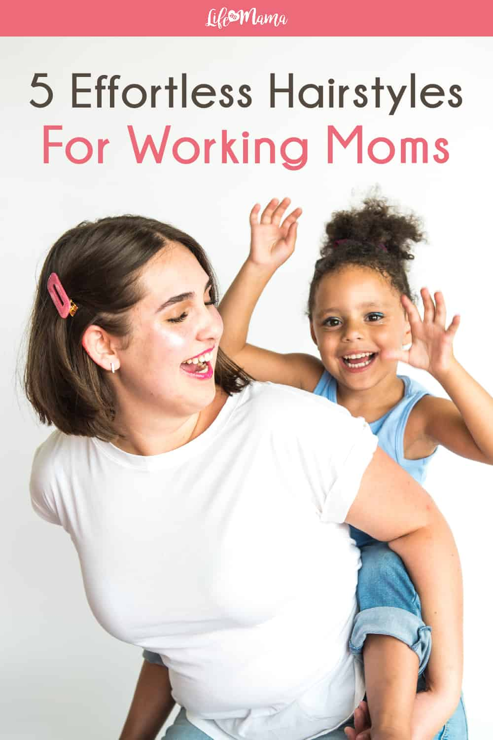 easy hairstyles for working moms
