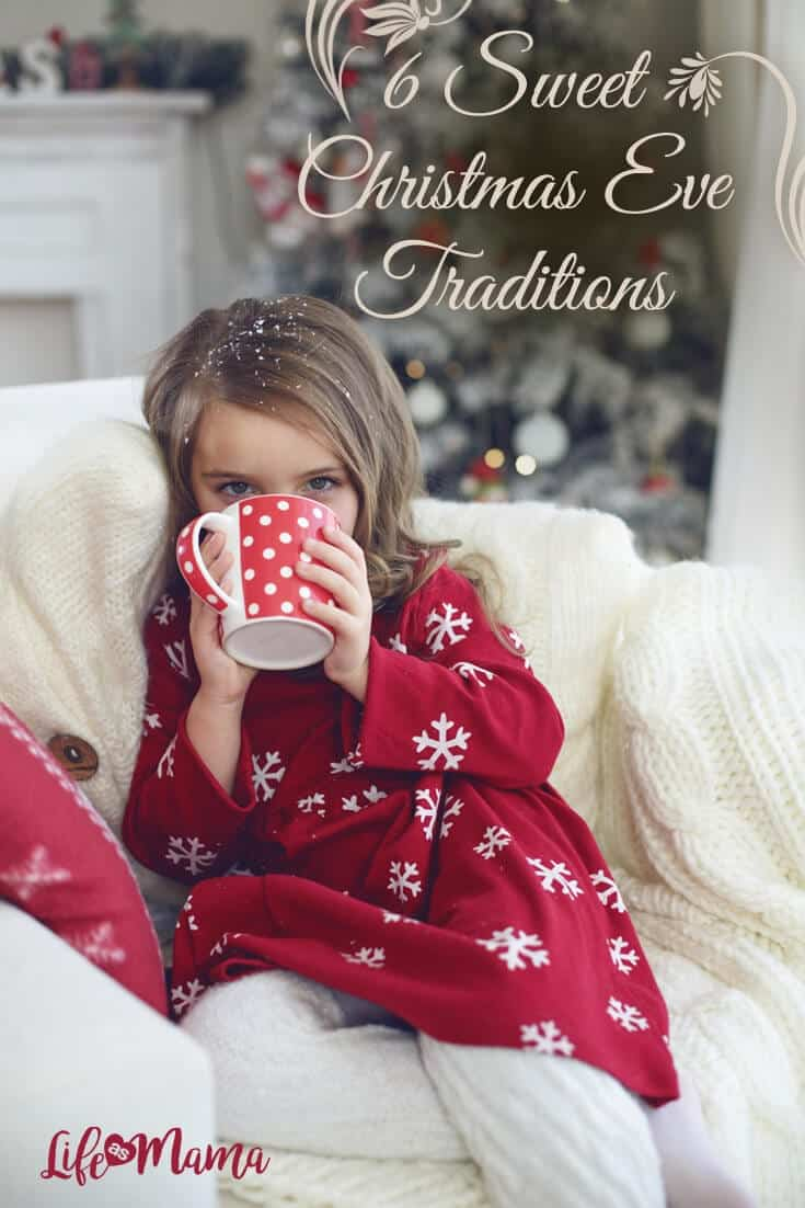 6 Sweet Christmas Eve Traditions