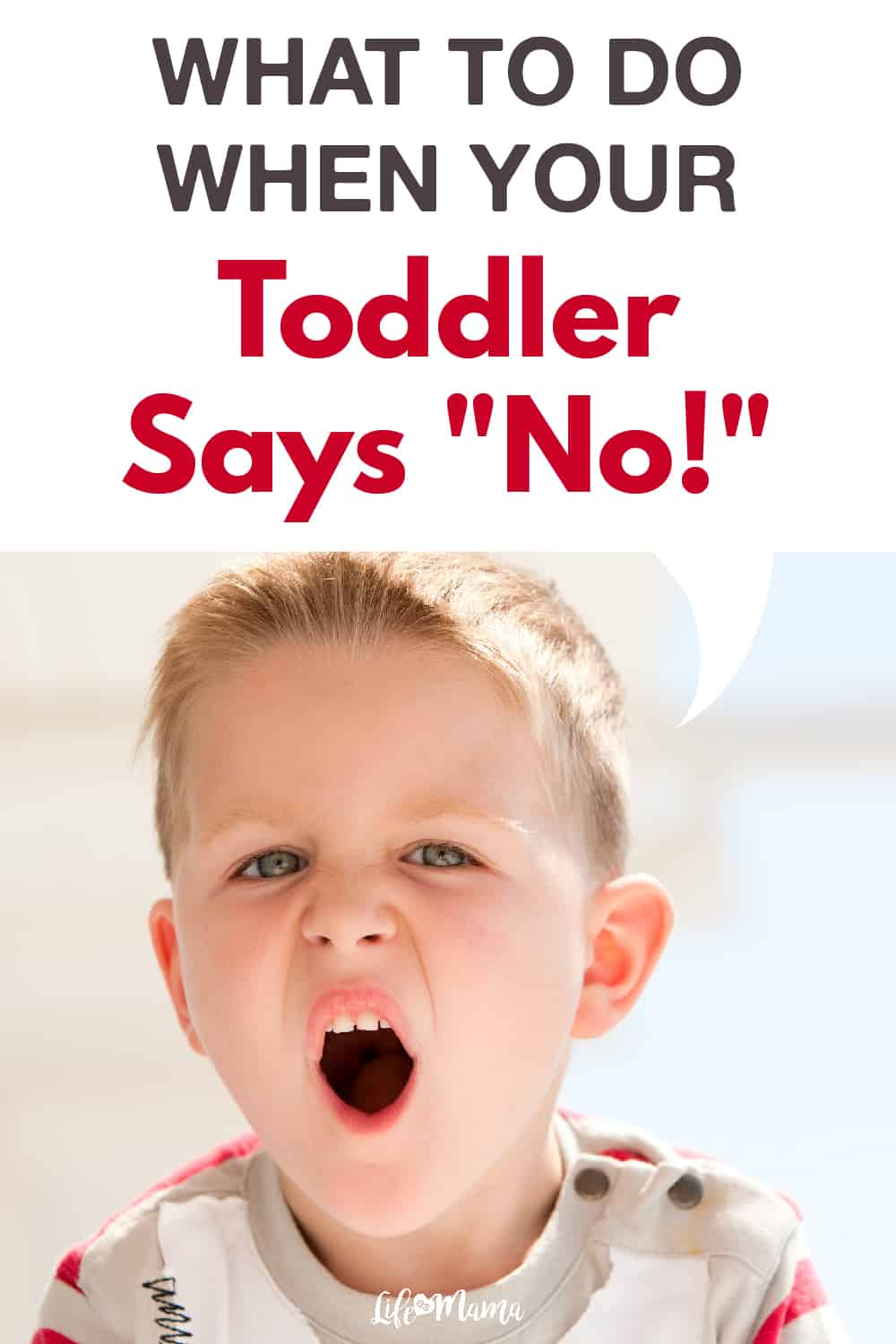 Ways To Deal With A Toddler Saying No