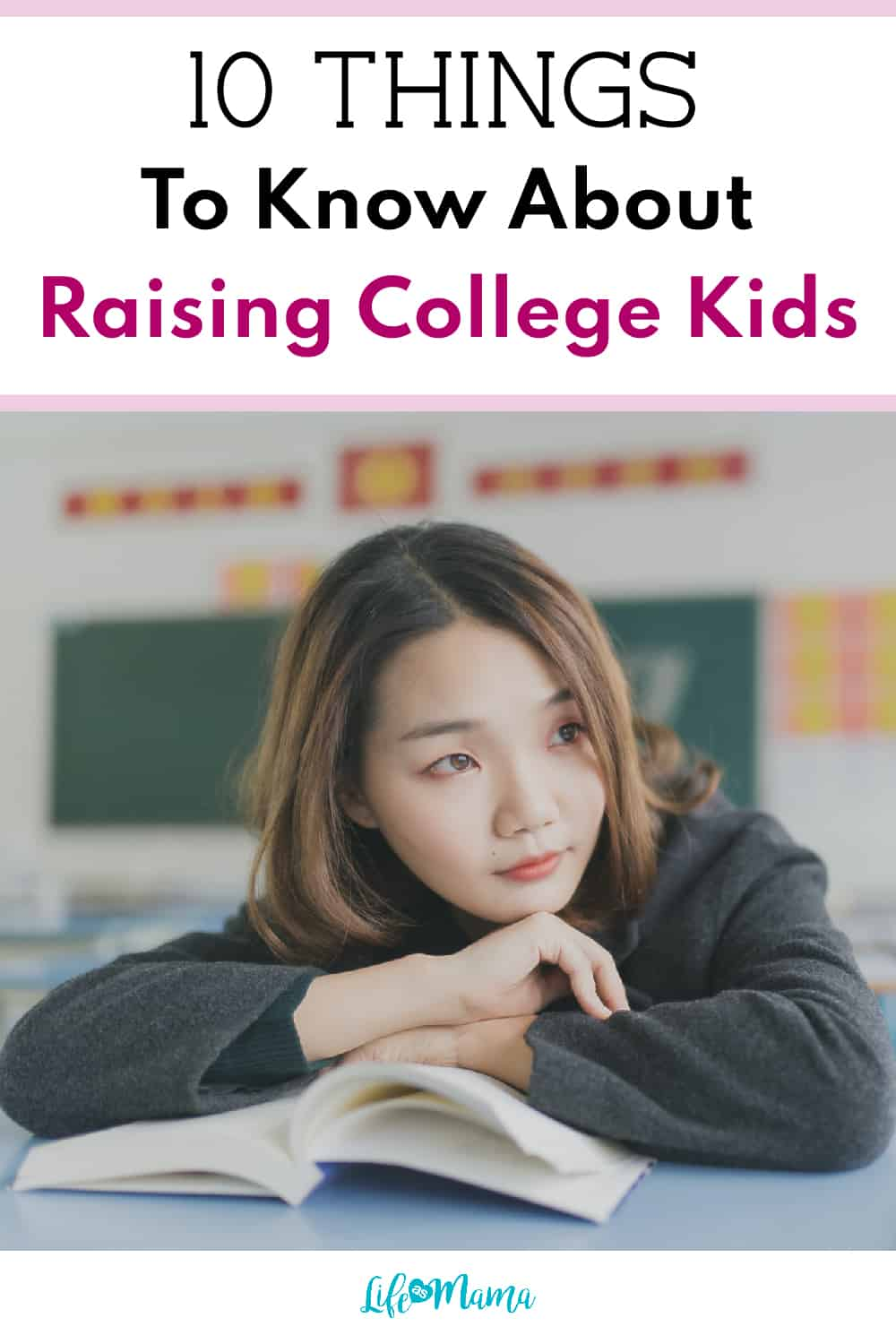 10 Things To Know About Raising College Kids