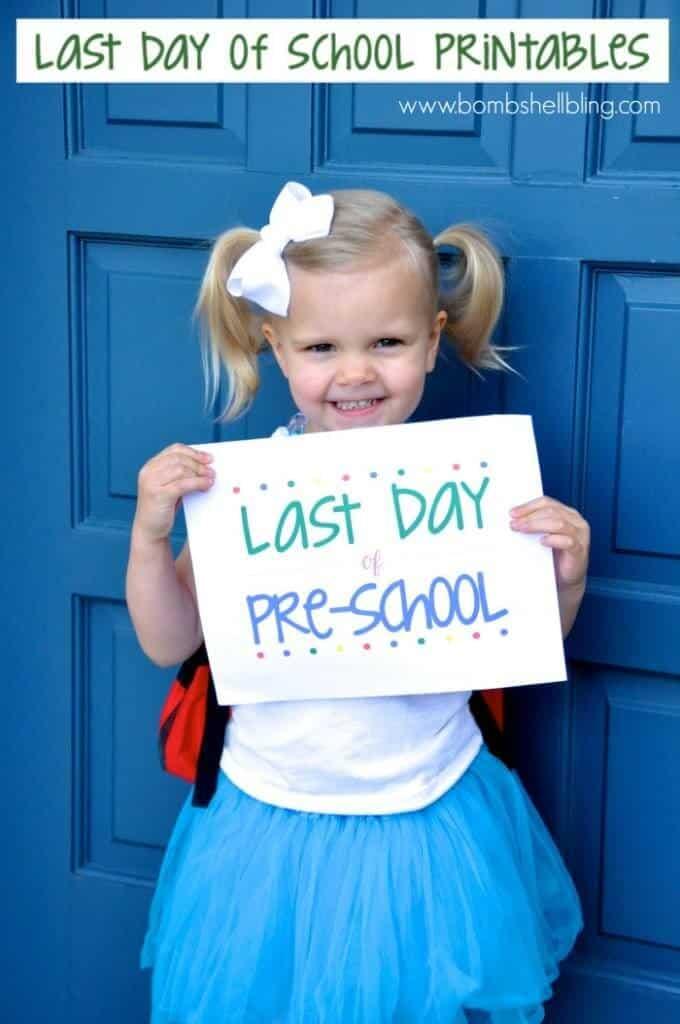 last day of school photo printables