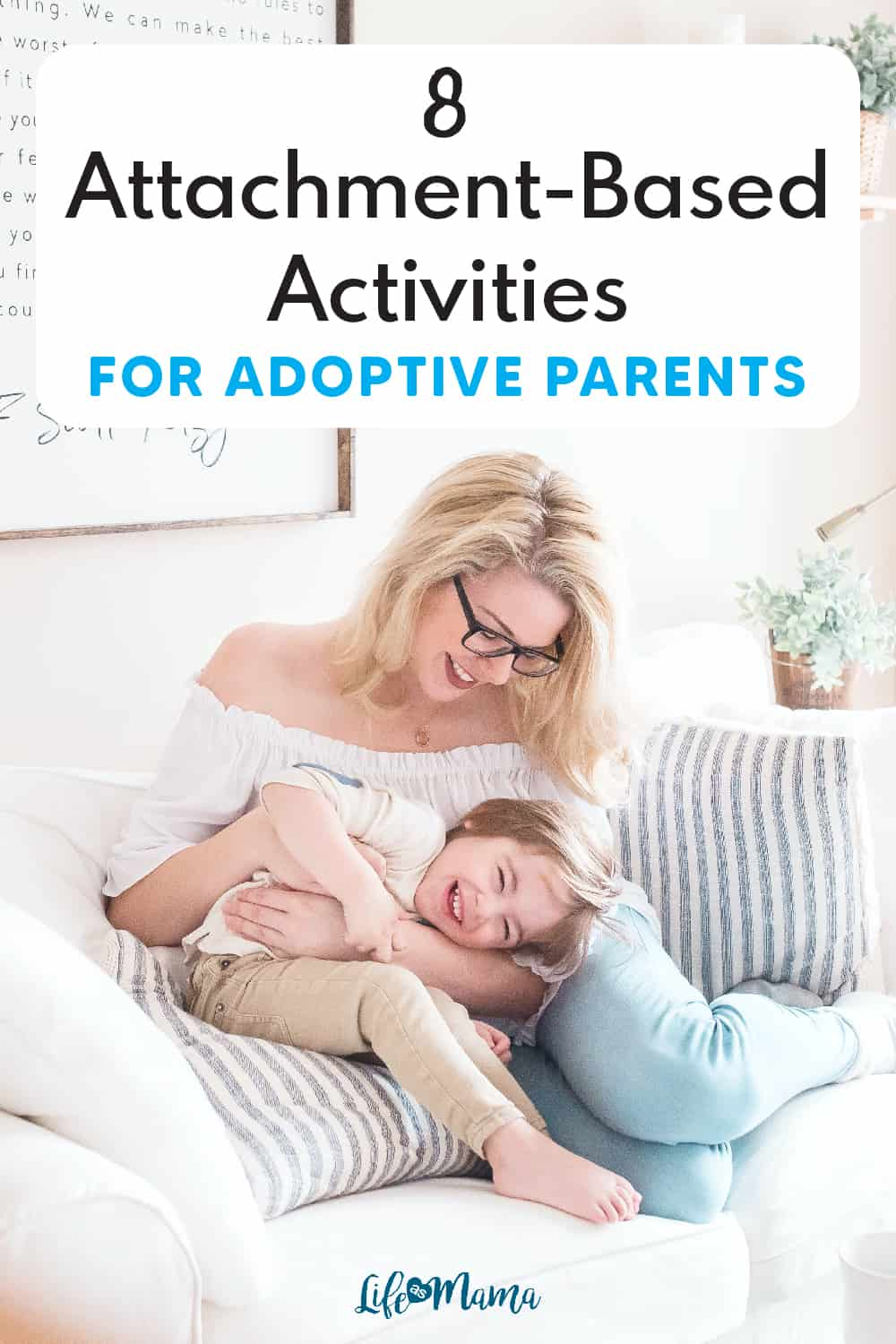 Attachment-Based Activities for Adoptive Parents