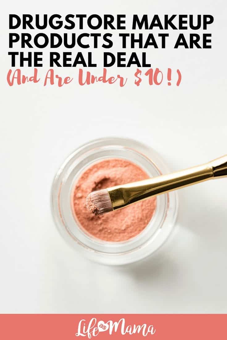 Drugstore Makeup Products That Are The Real Deal (And Are Under $10!)