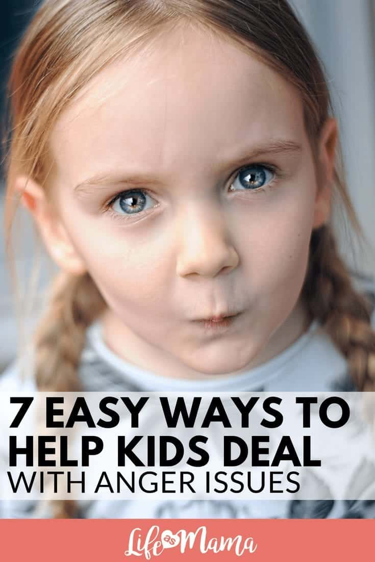 7 Easy Ways to Help Kids Deal with Anger Issues