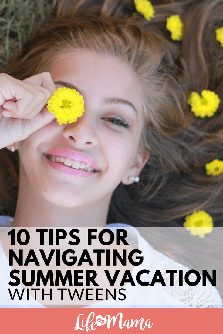10 Tips for Navigating Summer Vacation With Tweens