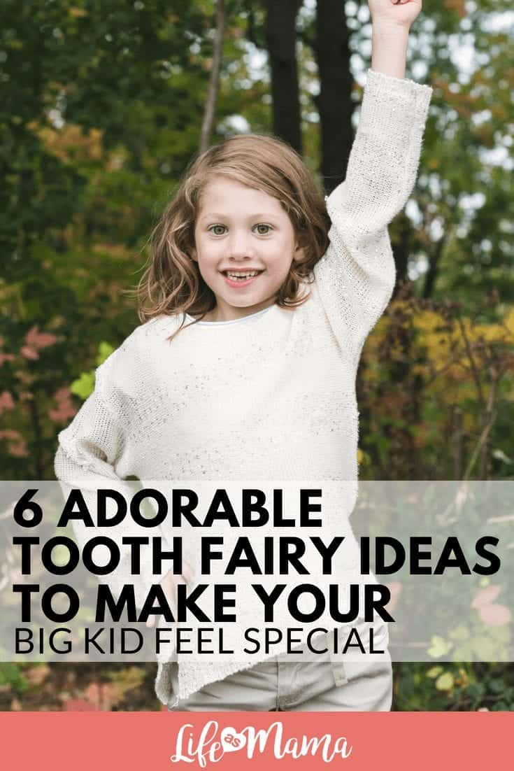 6 Adorable Tooth Fairy Ideas To Make Your Big Kid Feel Special