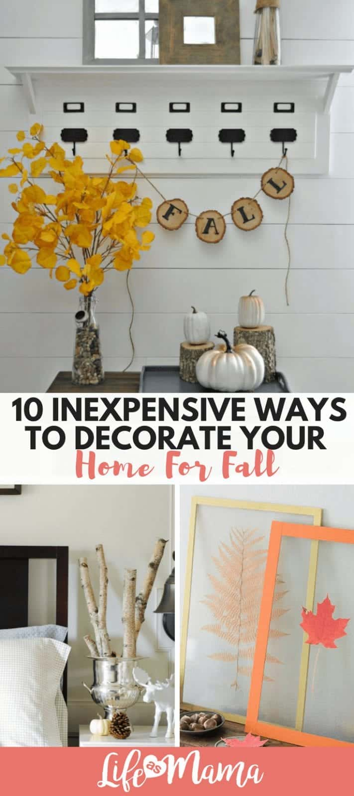 10 Inexpensive Ways To Decorate Your Home For Fall