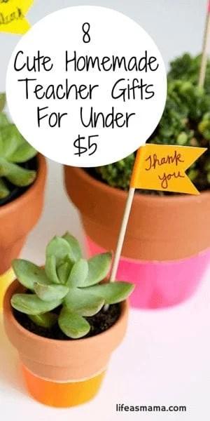 8 Cute Homemade Teacher Gifts For Under $5