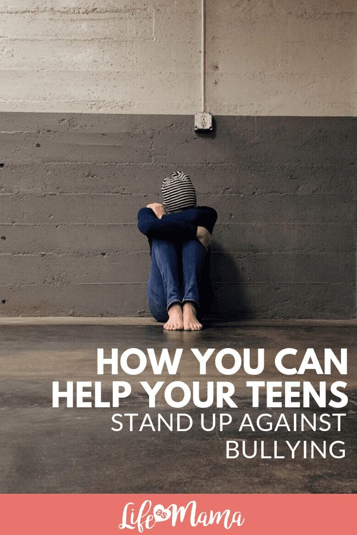 ​​How You Can Help Your Teens Stand Up Against Bullying