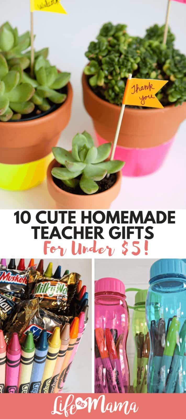 10 Cute Homemade Teacher Gifts For Under $5!