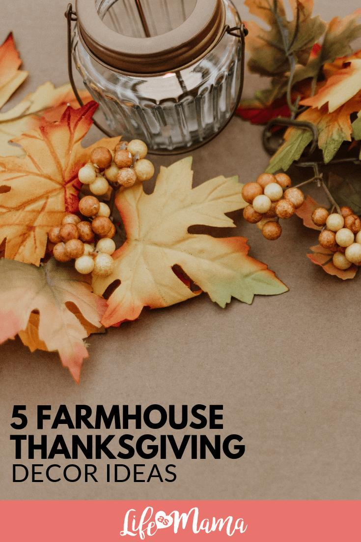5 Farmhouse Thanksgiving Decor Ideas