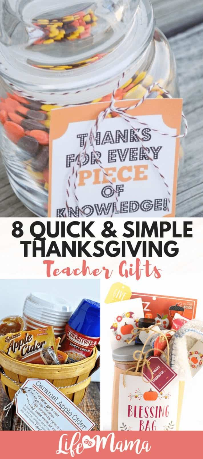 8 Quick Simple Thanksgiving Teacher Gifts