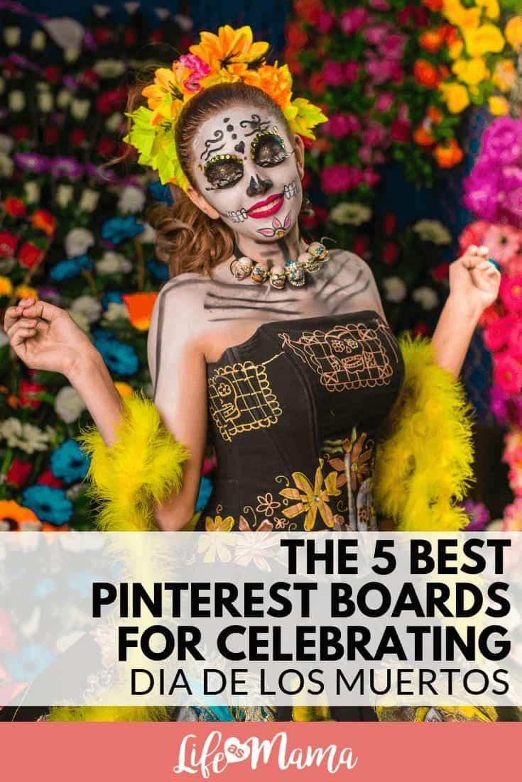 The 5 Best Pinterest Boards For Celebrating Dia de los Muertos